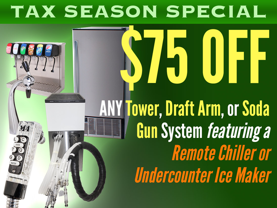 Tax Season Special! $75 Off Any Tower, Soda Gun, or Draft Arm Soda Fountain Systems that Feature a Remote Chiller or Undercounter Ice Maker