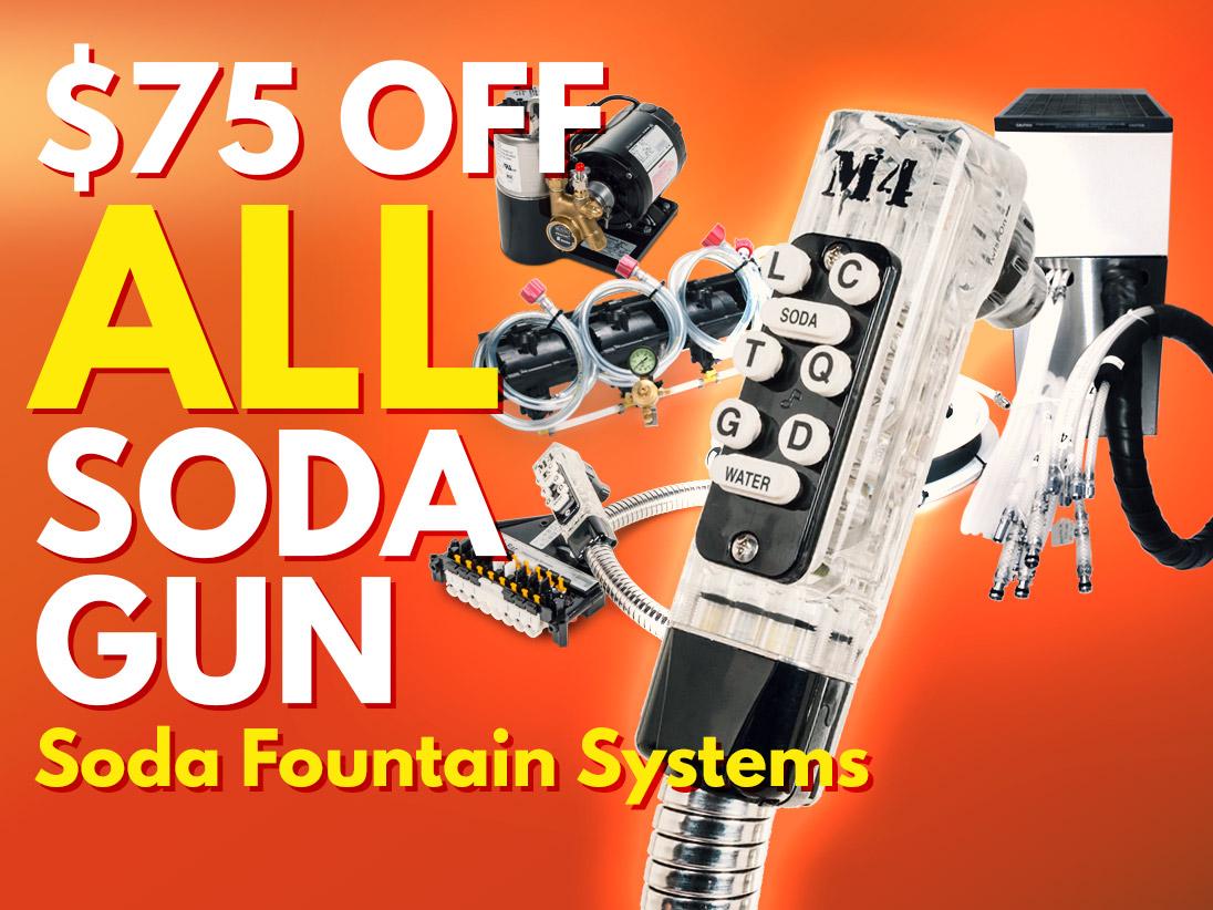 $75 Off ALL Soda Gun Soda Fountain Systems